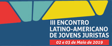 Início: 02/05 - III Encontro Latino-Americano de Jovens Juristas